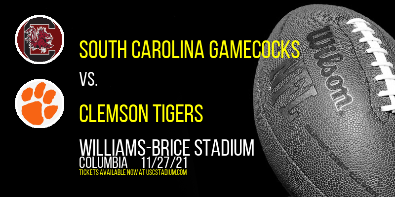 South Carolina Gamecocks vs. Clemson Tigers at Williams-Brice Stadium