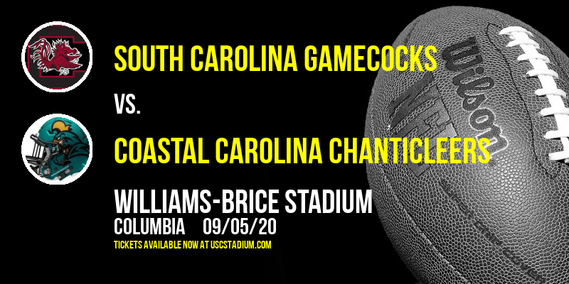 South Carolina Gamecocks vs. Coastal Carolina Chanticleers at Williams-Brice Stadium